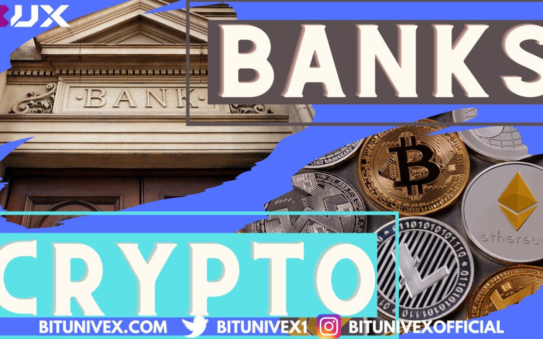 Banks and Cryptos